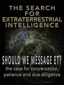 The Search For Extra-Terrestrial Intelligence (SETI) and Whether to Send Messages to ET (METI) | SETI: The Search for Extraterrestrial Intelligence | Scoop.it