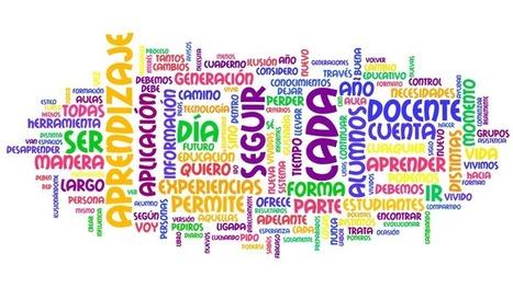 Hacia un Nuevo Rumbo de Aprendizaje: `Nuestra Nube de Palabras´ | Herramientas y Recursos TIC Educativos | Scoop.it