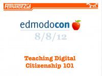 Teaching Digital Citizenship –Edmodocon2012 | Digital Citizenship is Elementary | Scoop.it