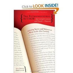 The Entrepreneurial Author: Achieving Success and Balance as a Writer in the 21st Century | Developing Creativity | Scoop.it