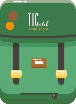 Mochila TICútil - Herramientas y aplicaciones TIC útiles que facilitan nuestra tarea educativa | EDUDIARI 2.0 DE jluisbloc | Scoop.it