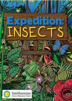 Expedition: Insects - An eBook from Smithsonian Science Education Center   Useful School Tech   Scoop.it