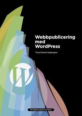 Webbpublicering med WordPress | TDH.se | ikttove | Scoop.it