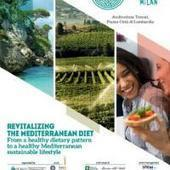 1st World Conference on the Mediterranean Diet - Milano, 6-7-8 July 2016 - Istituto agronomico mediterraneo Bari | FTN Mediterranean Agriculture & Fisheries | Scoop.it
