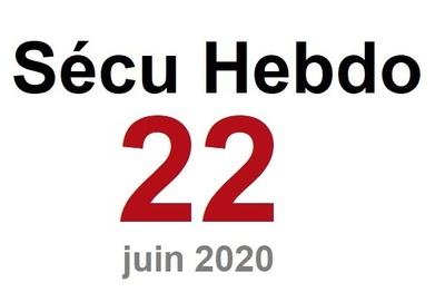 Sécu Hebdo 22 du 27 juin 2020