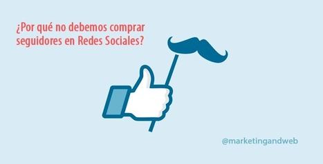 ¿Comprar seguidores en Twitter, Facebook e Instagram? ➲ NO | Seo, Social Media Marketing | Scoop.it