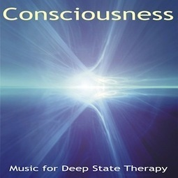 Consciousness Music for Deep State Meditation & Therapy | Ambient & Chill-out Music & Yoga Music | Scoop.it