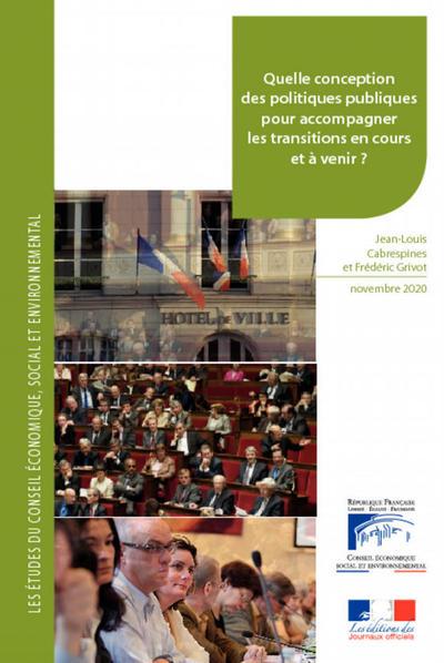 Quelle conception des politiques publiques pour accompagner les transitions en cours et à venir ? | Travaux du CESE