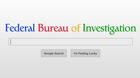Yes, the FBI is tracking American Google searches | Technoculture | Scoop.it