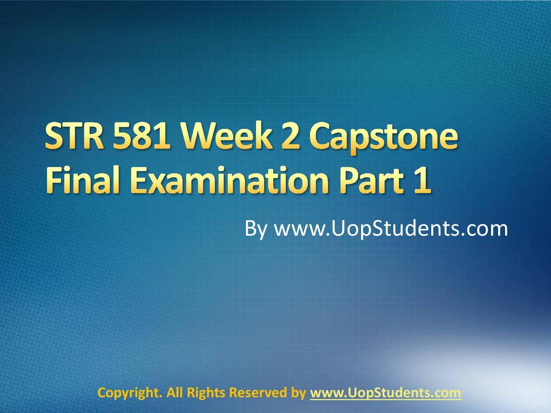 str 581 capstone final exam part