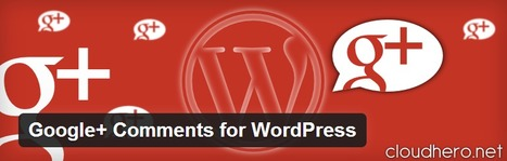 Google+ Comments for WordPress « WordPress Plugins | TEFL & Ed Tech | Scoop.it