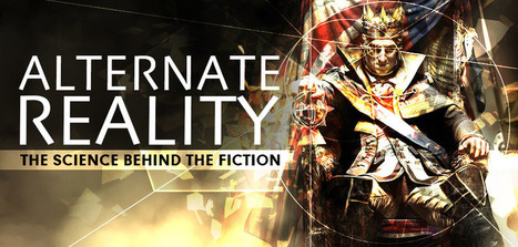 Alternate Reality: The Science Behind the Fiction - The Escapist   Transmedia Means   Scoop.it