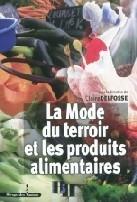 La mode du terroir et les produits alimentaires. (Boutique de l ... - Mission Agrobiosciences | Gastronomie et tourisme | Scoop.it