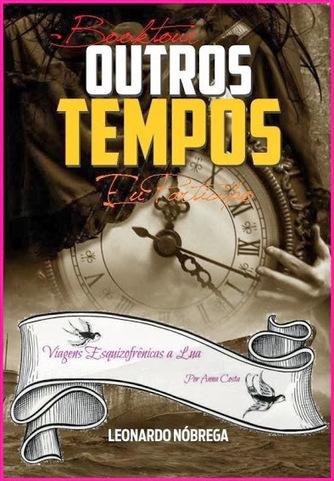 Um Metro e Meio de Livros: [RESENHA] Outros Tempos, de Leonardo Nóbrega | Paraliteraturas + Pessoa, Borges e Lovecraft | Scoop.it