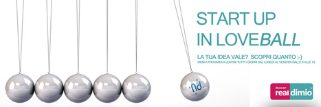 Start up in Loveball. Ecco come farsi aiutare | Neodimio | Scoop.it