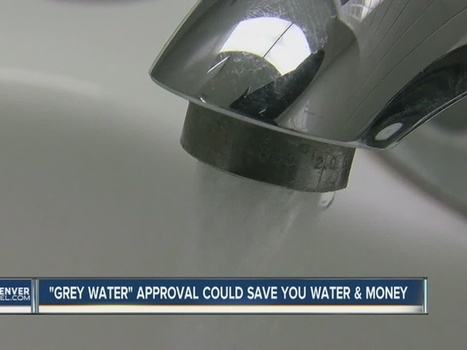 Denver City Council okays use of 'graywater' to meet sustainability goals by the year 2020 | Renew Cities: Environmental Sustainability | Scoop.it