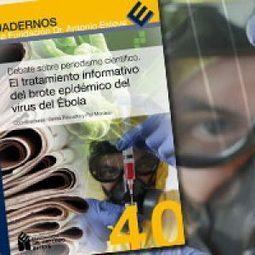 Fundació Dr. Antoni Esteve | Debate sobre periodismo científico. El tratamiento informativo del brote epidémico del virus del Ébola | Salud Publica | Scoop.it