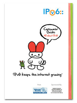 """Internet Society Hong Kong launches """"All about IPv6"""" consumer guide for all Internet users 
