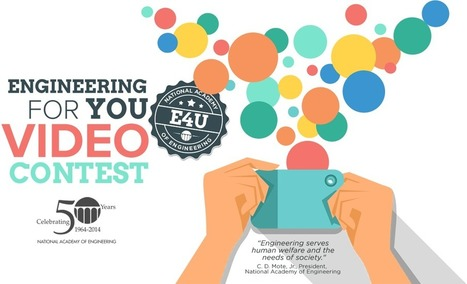 Engineering For You Video Contest - 50th Anniversary Engineering for You (E4U) | STEM Advocate | Scoop.it
