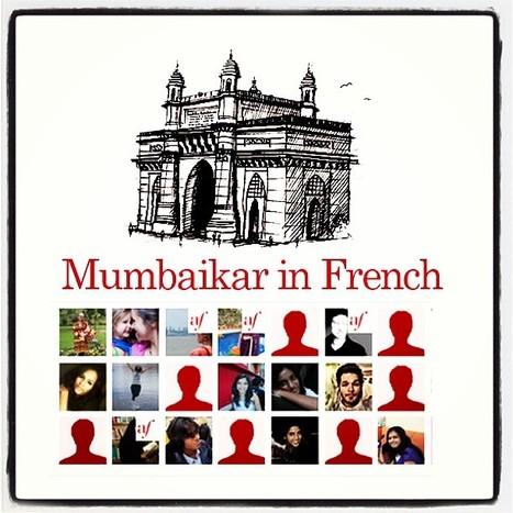 Réseau social apprenant pour le Français Langue Etrangère - Mumbaikar in French | Best-of : Mumbaikar in French | Scoop.it