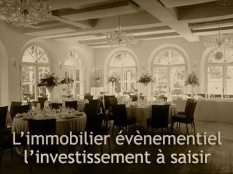 Investissements privés dans l'immobilier événementiel   Journal d'un observateur Event & Meeting   Scoop.it