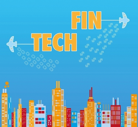 Quand la fintech révolutionne la finance   Entreprise 2.0 -> 3.0 Cloud-Computing Bigdata Blockchain IoT   Scoop.it