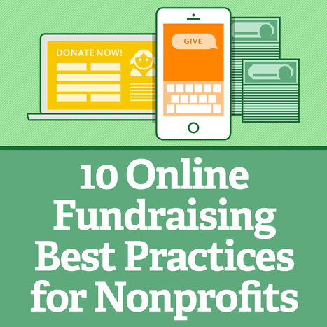 10 Online Fundraising Best Practices for Nonprofits | Digital Marketing For Non Profits | Scoop.it