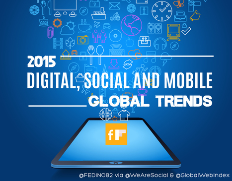 2015 Worldwide Trends and Data for Digital, Social and Mobile [Global + 30 Country Reports] | Digital Media | Scoop.it