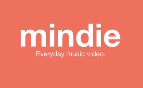 Mindie, le videosharing 100% musique | Musique Digitale & Streaming Musical | Scoop.it