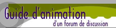 Guide d'animation d'un forum de discussion | ENT | Scoop.it