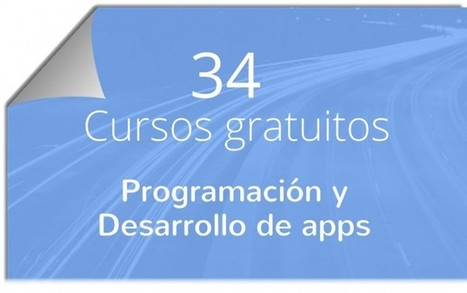 34 cursos online y gratuitos de programación y desarrollo de apps | Bits on | Scoop.it