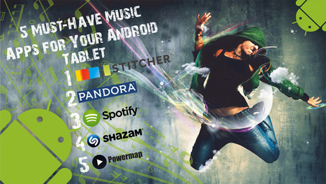 5 Must-Have Music Apps for Your Android Tablet | B-Gina™ TechNews Report | Scoop.it