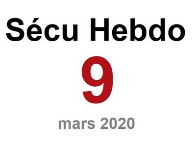 Sécu Hebdo 9 du 28 mars 2020