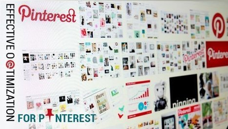 Effective Optimization for Pinterest | Blogging & Social Media | Scoop.it