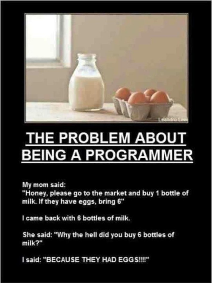The Problem About Being A Programmer | Baie d'humour | Scoop.it