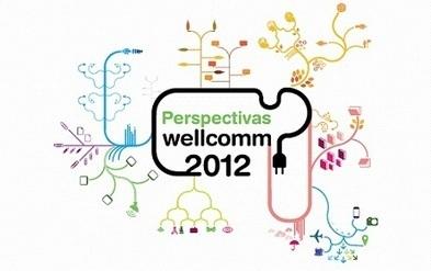 Perspectivas de la comunicación 2012|wellcommunity | Nuevas tendencias | Scoop.it