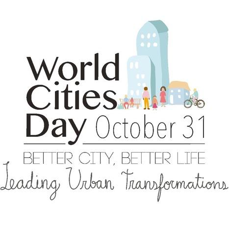 World Cities Day | Piccolo Mondo | Scoop.it