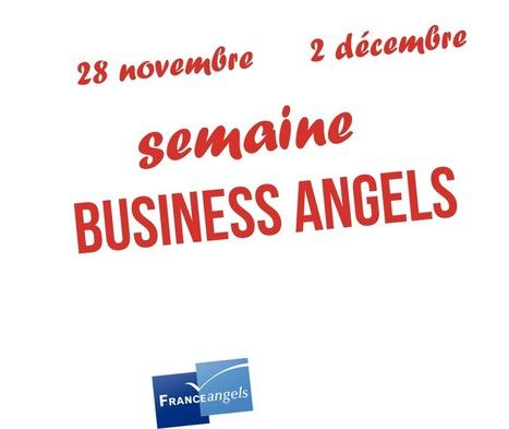 Semaine des Business Angels | Business Angels actualités | Scoop.it