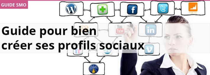 Guide pour bien créer vos profils sociaux | TIC et TICE mais... en français | Scoop.it