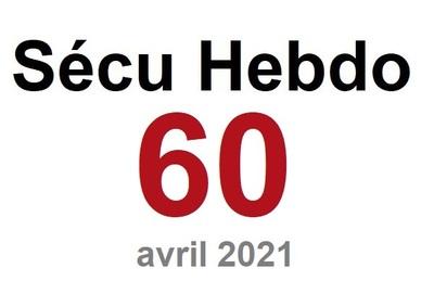 Sécu Hebdo n°60 du 24 avril 2021