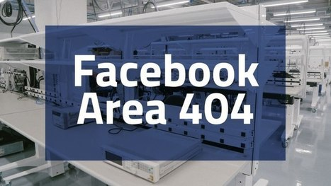 "Inside Facebook's new ""Area 404"" hardware lab 
