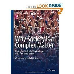Why Society is a Complex Matter, by Philip Ball | Complex Insight  - Understanding our world | Scoop.it