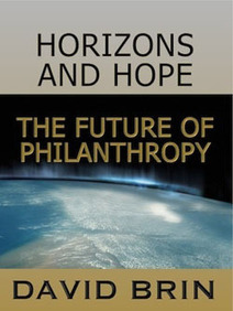 Horizons and Hope: The Future of Philanthropy | Looking Forward: Creating the Future | Scoop.it