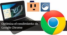 Optimiza el rendimiento de Google Chrome | Entorns Virtuals d'Aprenentatge i Recursos Educatius WEB 2.0 | Scoop.it