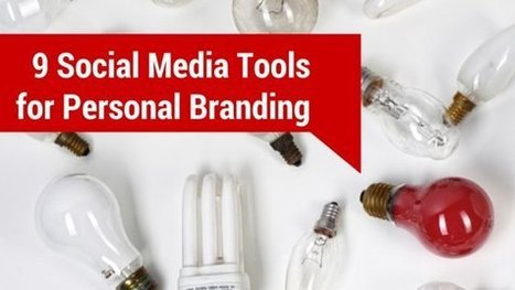 9 Social Media Tools That Make Personal Branding Easier | Better know and better use Social Media today (facebook, twitter...) | Scoop.it