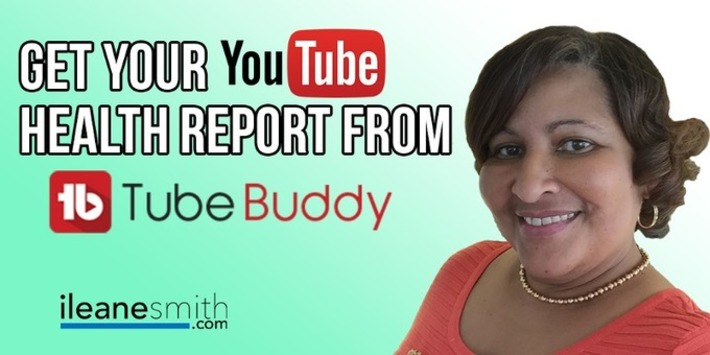 Get a Health Report for Your YouTube Channel from TubeBuddy | YouTube Tips and Tutorials | Scoop.it