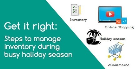 How To Manage Inventory During Holiday Season | Amazon Webstore Design and Development | Scoop.it