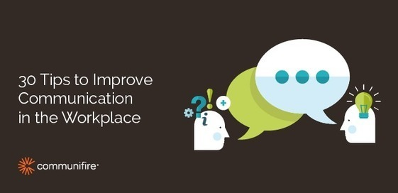 30 Smart Tips To Improve Workplace Communicatio