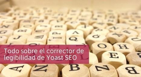 Cómo te puede ayudar el nuevo corrector de legibilidad de #YoastSEO@jordi_hc @jaimesan84 | #socialmedia #rrss | Scoop.it