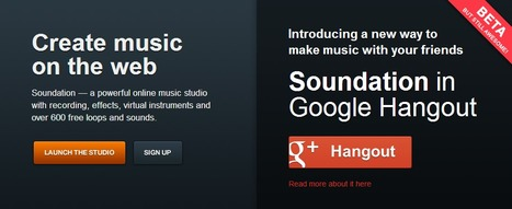 Soundation in Google Hangout — Make music online | Time to Learn | Scoop.it